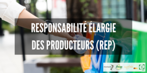 Responsabilité élargie des producteurs